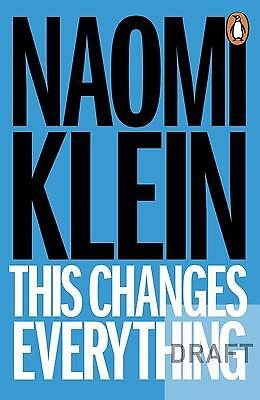This Changes Everything Naomi Klein