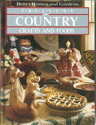 TREASURY OF COUNTRY CRAFTS AND FOODS BETTER HOMES AND GARDENS HC