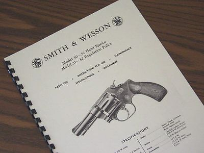 SMITH & WESSON .32 Regulation POLICE Model 31,30 Revolver Manual