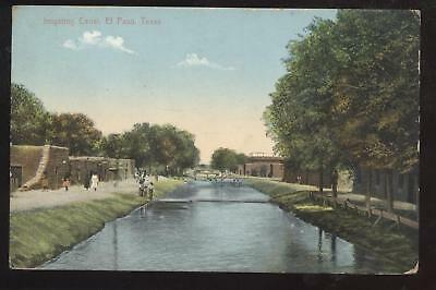 Postcard EL PASO TX  View Irrigating Canal 1910