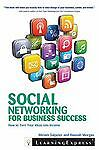Social Networking for Business Success : How to Turn Your Interests into...