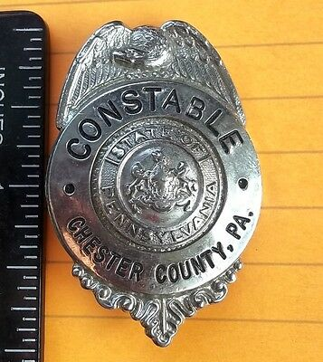 Constable Badge Chester County Pa. State of Pennsylvania Vintage