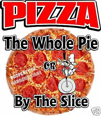"Pizza Whole Pie or By the Slice Decal 14"" Restaurant Concession Food Truck Cater"