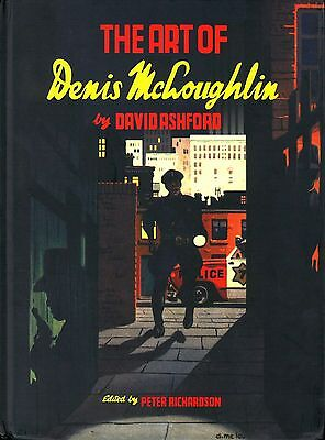 The Art of Denis McLoughlin: A Limited Edition of 950 Copies Hardcover 2012 NEW