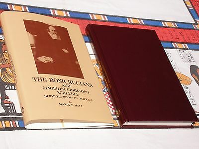 THE ROSICRUCIANS AND MAGISTER CHRISTOPH SCHLEGEL by MANLY P. HALL HC / DJ 1986