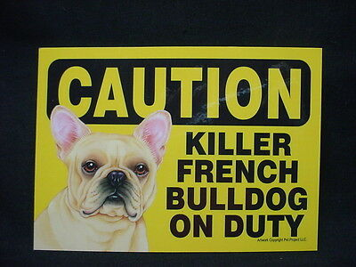 CAUTION KILLER FRENCH BULLDOG ON DUTY dog SIGN magnet velcro Frenchie tan puppy