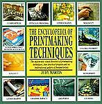 The Encyclopedia of Printmaking Techniques by Judy Martin (2000, Paperback)