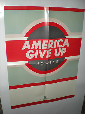 HOWLER america give up POSTER tour band gig show music concert for the album cd