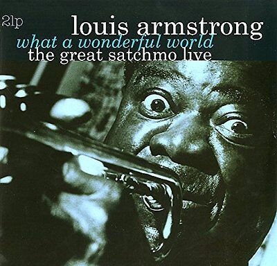 Louis Armstrong GREAT SATCHMO LIVE: WHAT A WONDERFUL WORLD New Sealed Vinyl 2 LP