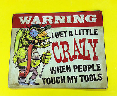 WARNING CRAZY WHEN PEOPLE TOUCH MY TOOLS EMBOSSED METAL SIGN VINTAGE LOOK GARAGE