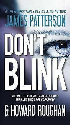 Don't Blink by James Patterson & Howard Roughan (Paperback)