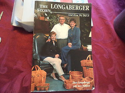 THE LONGABERGER STORY AND HOW WE DID IT SOFTCOVER BOOK Great Info and resource