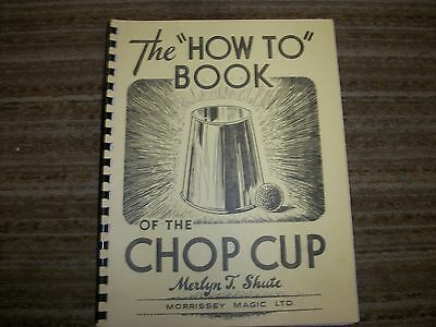 The How to Book of Chop Cup Merlyn Shute, 1983, illustrated
