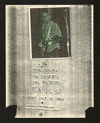 DICKS - REJECTS - INSERTS - RARE 1980 AUSTIN TEXAS RAUL'S PUNK CONCERT POSTER HB