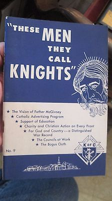 "1967  Knight of Columbus booklet.  ""These Men they call Knights""  paperback book"