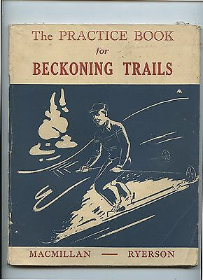 Old 1955 The Practice Book for Beckoning Trails School Book Canada