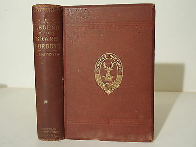 Antique Book A Legend of The Grand Gordons Canadiana by Mrs.Alexander Ross