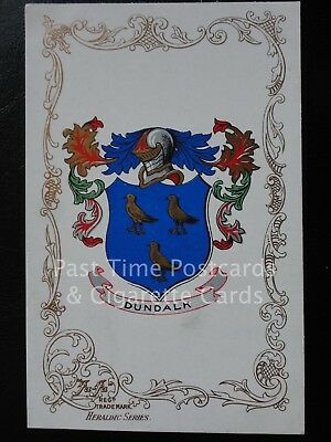 c1906 - DUNDALK, Co Louth - Heraldic Coat of Arms