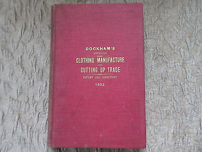 Antique Book 1902 Dockham's Clothing Manufacture Cutting Up Trade Directory