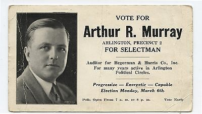 Old US Political Advertising Card Vote for Arthur R Murray Selectman Arlington V