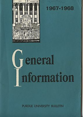 Old 1967-68 Perdue University Bulletin General Information