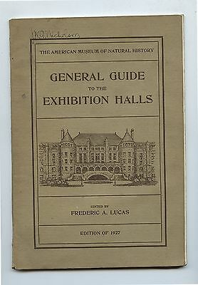 Old 1927 General Guide to Exhibition Halls American Museum History