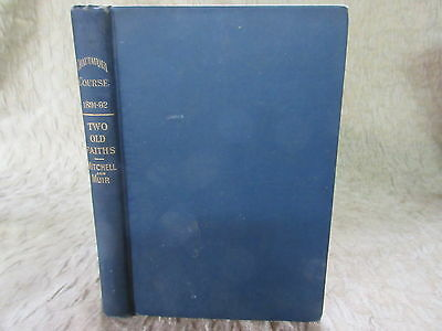Old 1892 Book Two Old Faiths Religions of Hindus and Mohammedans