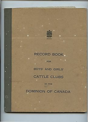 Old 1930's Record Book Boys & Girls Cattle Clubs Dominion of  Canada