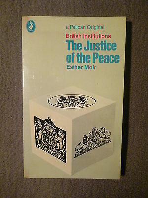 The Justice Of The Peace Esther Moir 1St Pelican P/b