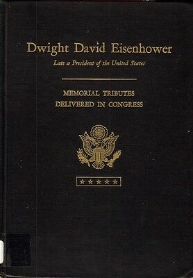 Dwight D. Eisenhower Congressional Tributes, 1970 Book