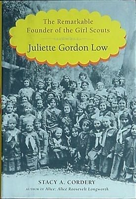 Juliette Low - Founder Of Girl Scouts, 2012 Biography (Girl Scouts Of The U.s.a.