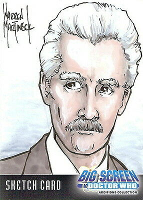 Dr Doctor Who Big Screen Additions Sketch Card by Warren Martineck /1
