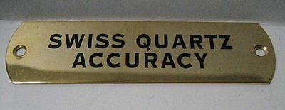 Swiss Quartz Accuracy - Retail Display Advertising Brass Badge