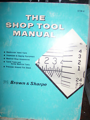 brown and sharpe the shop tool manual  stm4