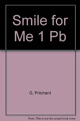 Smile for ME 1 Pb New Paperback Book Pritchard G