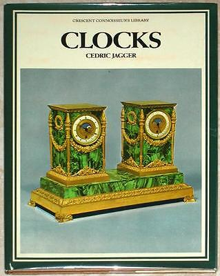 CRESCENT CONNOISSEUR'S LIBRARY ~ CLOCKS ~ CEDRIC JAGGER ~ 1st PRINTING ~ HC