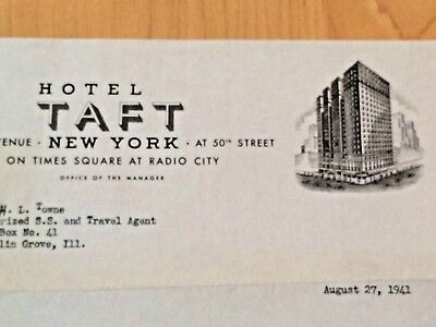 Letterhead is from the famous Hotel Taft,  in NY City 1941