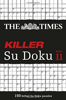 The Times Killer Su Doku Bk. 11 by The Times Staff (2015, Paperback)-The Times S