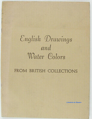 An exhibition of english drawings and water colors from british collections 1962