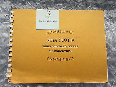 Old 1967 Book Nova Scotia 300 Years in Education Illustrated