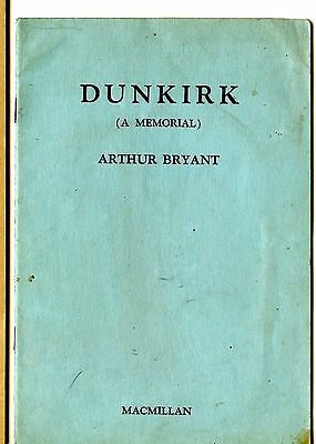 old 1943  DUNKIRK (a memorial) by ARTHUR BRYANT booklet