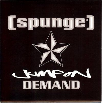 "[spunge] - Jump On Demand / All She Ever Wants - 7"", 2002 B-Unique (BUN022 7)"