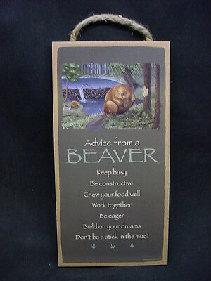 ADVICE FROM A BEAVER Wisdom Love wood 10 X 5 SIGN wall HANGING PLAQUE Wildlife