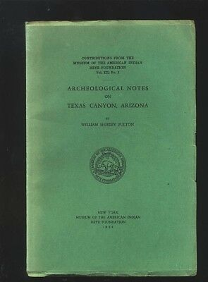 Archeological Notes On Texas Canyon Arizona by William Shirley Fulton 1934 No. 2