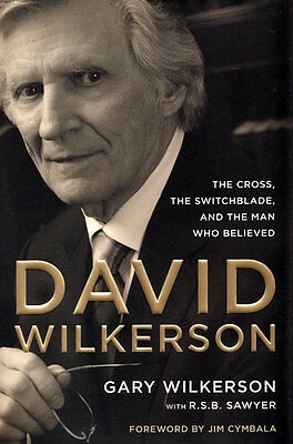 NEW Christian Biography Hardcover! David Wilkerson - by Gary Wilkerson