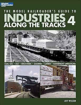 Kalmbach Book Model Railroad Guide To Industries Along The Track 4