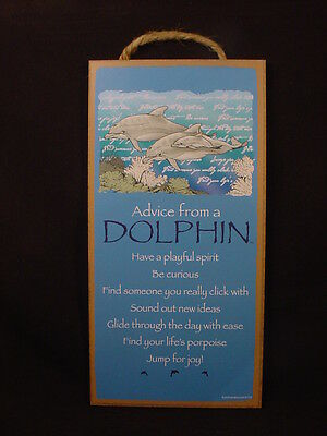 ADVICE FROM A DOLPHIN Wisdom Love wood  5 X 10 SIGN wall HANGING PLAQUE animal