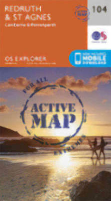 Redruth and St Agnes Explorer LAMINATED ACTIVE Map 104 Ordnance Survey