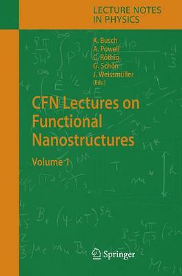 Cfn Lectures On Functional Nanostructures 1