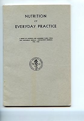 Old booklet NUTRITION in EVERYDAY PRACTICE Can. Med. Assoc. 1939